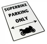Tabuľka SUPERBIKE PARKING ONLY